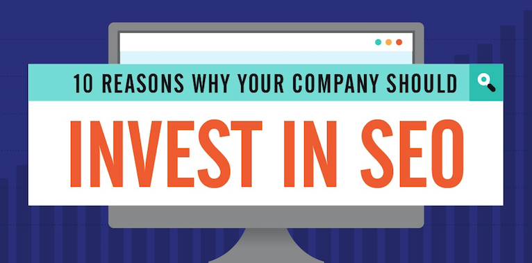 10 reasons why your company should invest in SEO